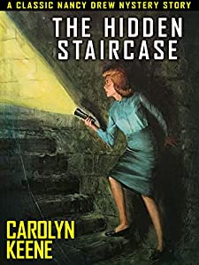 The Hidden Staircase: Nancy Drew #2 (English Edition)