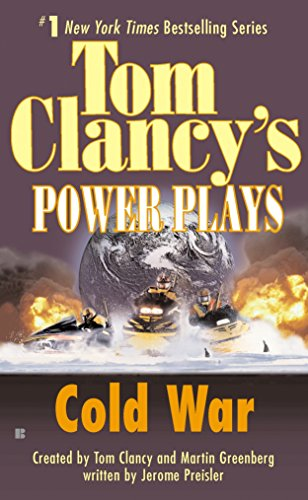 Download Cold War: Power Plays 05 (Tom Clancy's Power Plays) 0425182142