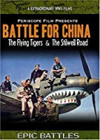 WWII: Battle for China The Flying Tigers and the Stilwell Road [並行輸入品]