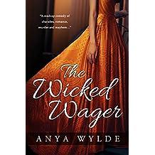 The Wicked Wager ( A Regency Murder Mystery & Romance )