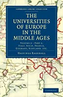 The Universities of Europe in the Middle Ages (Cambridge Library Collection - Medieval History)