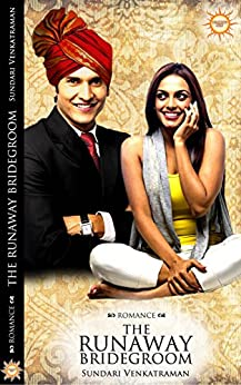 The Runaway Bridegroom by [Venkatraman, Sundari]