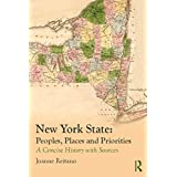 New York State: Peoples, Places, and Priorities: A Concise History with Sources