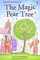 The Magic Pear Tree (2.3 First Reading Level Three (Red))