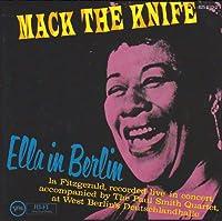 Mack the Knife / Ella in Berlin