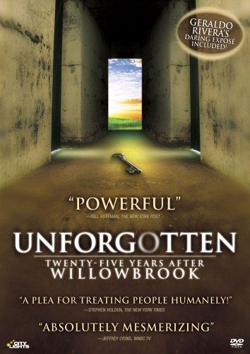 Unforgotten: Twenty-Five Years After Willowbrook [DVD] [Import]
