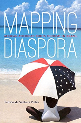 Mapping Diaspora: African American Roots Tourism in Brazil