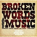 Broken Words And Music