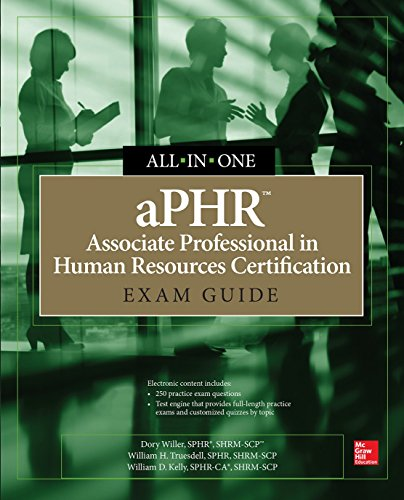 aPHR Associate Professional in Human Resources Certification All-in-One Exam Guide (Certification & Career - OMG)