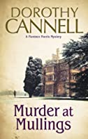 Murder at Mullings: A 1930s country house murder mystery (A Florence Norris Mystery)