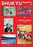 SHUKYU Magazine YOUTH ISSUE