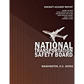 Aircraft Accident Report Runway Collision United Express Flight 5925 and Beechcraft King Air A90 Quincy Municipal Airport, Ouincy, Illinois