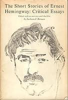 The short stories of Ernest Hemingway: Critical essays