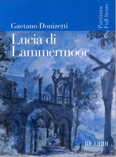 ドニゼッティ: オペラ 「ランメルモールのルチア」/リコルディ社/全曲版スコア