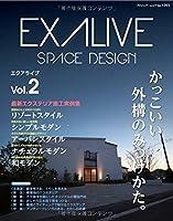EXALIVE Vol.2 (ブティックムックno.1203)