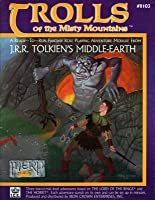 Trolls of the Misty Mountains