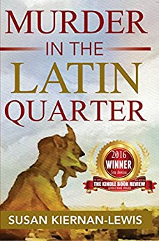 Murder in the Latin Quarter (The Maggie Newberry Mystery Series Book 7) by [Kiernan-Lewis, Susan]