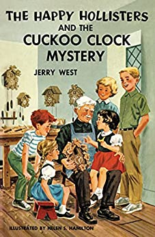 The Happy Hollisters and the Cuckoo Clock Mystery (Volume 24) by [West, Jerry]