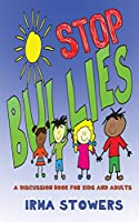 Stop Bullies: A Discussion Book for Kids and Adults