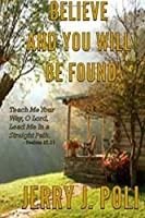 Believe and You Will Be Found: A Story of Love and Perseverance