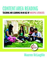 Content Area Reading: Teaching and Learning in an Age of Multiple Literacies (with MyEducationLab) (myeducationlab (Access Codes))