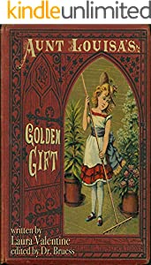 Aunt Louisa's Golden Gift (English Edition)