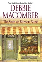 The Shop On Blossom Street (Macomber, Debbie)