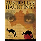 Australian Hauntings: A Second Anthology of Australian Colonial Supernatural Fiction