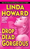 Drop Dead Gorgeous: A Novel (Blair Mallory)