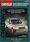 Chrysler Omni, Horizon, and Rampage, 1978-89 (Chilton's Total Car Care Repair Manual)