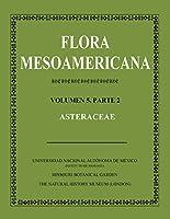 Flora Mesoamericana/ Mesoamerican Flora: Asteraceae
