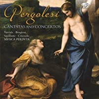 Pergolesi: Cantatas and Concertos by Musica Perduta (2014-04-20)