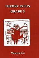 Theory is Fun: Grade 5