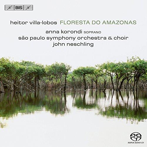 ヴィラ=ロボス:アマゾンの森 (1958) (Villa-Lobos : Floresta do Amazonas / Neschling , Sao Paulo SO) (SACD Hybrid)