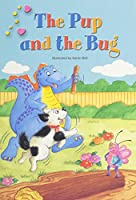 Early Reading Intervention Diz Student Storybook 10 the Pup and the Bug