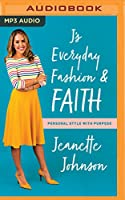 J's Everyday Fashion & Faith: Personal Style With Purpose
