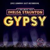 Gypsy: A Triumph for Imelda Staunton (2015 London Cast Recording)