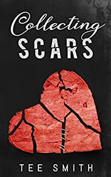 Collecting Scars by [Smith, Tee]