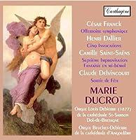 Marie Ducrot Plays Franck Dallier Saint-Saens & De