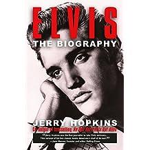 Elvis: The Biography