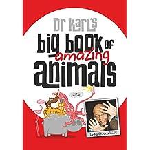 Dr Karl's Big Book of Amazing Animals