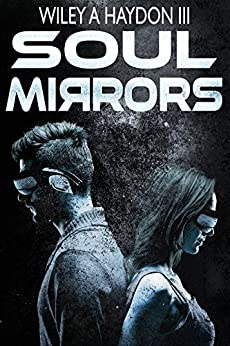 Soul Mirrors by [Haydon III, Wiley A]
