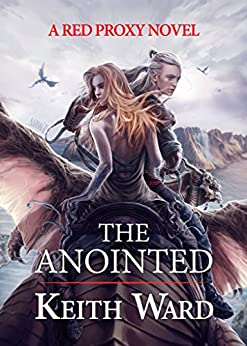 The Anointed by [Ward, Keith]