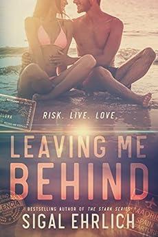 Leaving Me Behind by [Ehrlich, Sigal]