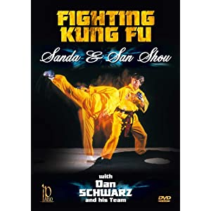 Fighting Kung Fu: Sanda & Sanshou With Dan Schwarz [DVD] [Import]