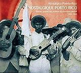 懐かしきプエルトリコ1940−1960 − プレーナ、グアラーチャ、ボレロ、ヒバロ