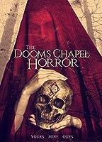 Dooms Chapel Horror