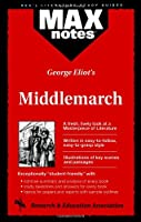 George Eliot's Middlemarch (Maxnotes: Rea's Literature Study Guides)