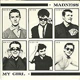 "My Girl - Madness 7"" 45"