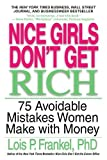 Nice Girls Don't Get Rich (A NICE GIRLS Book)